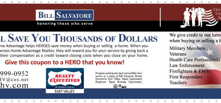 Heroes Home Advantage - Giving Back to Heroes Every Day - Bill Salvatore, Realty Executives East Valley - 602-999-0952