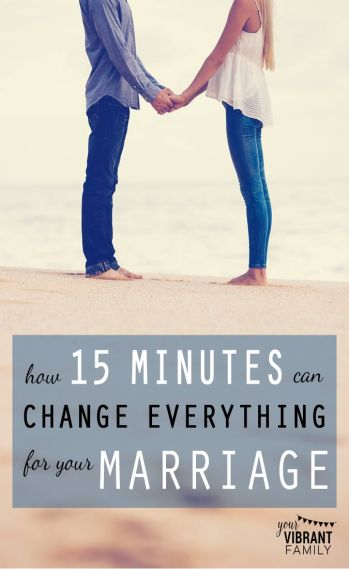 The 15 Minute Habit That Will Change Your Marriage at Your Vibrant Family