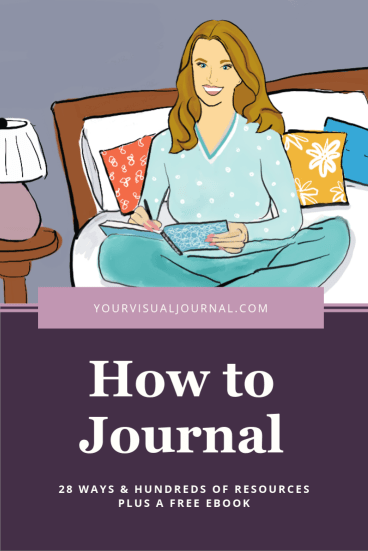 How to journal - 28 Ways & Hundreds of Resources Plus a Free EBook