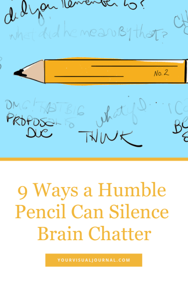 You happen to have a secret magic tool to achieve peace which costs less than a dollar. It is wooden and yellow. Has a handy pink eraser. And frequently comes with a No. 2 stamped on the side.  9 Ways A Humble Pencil Can Silence Brain Chatter