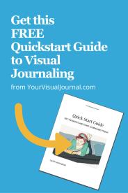 Start visual journaling fast! Get the free Quickstart Guide