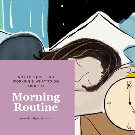 The problem with your morning routine isn't that you're lazy or undisciplined. It's simply that you are missing an important element that isn't part of the morning routine itself. Here's why your morning routine isn't working and what to do about it.