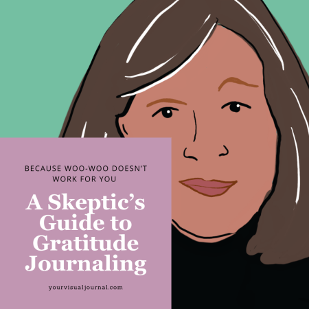 A skeptic's guide to gratitude journaling (because woo-woo just doesn't work for you)
