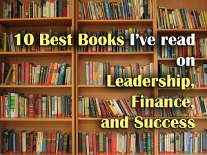 10 best books I've read on leadership finance success yourwealthymind your wealthy mind