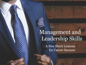 Management and Leadership Skills yourwealthymind your wealthy mind