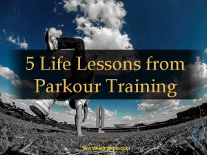 5 Life Lessons from Parkour Training