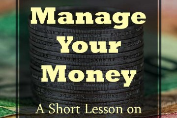 How To Manage Your Money A Short Lesson On Personal
