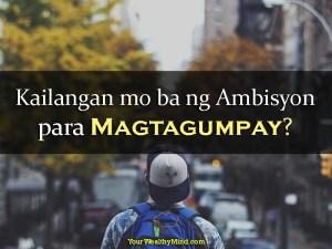 Kailangan mo ba ng Ambisyon para Magtagumpay - Your Wealthy Mind