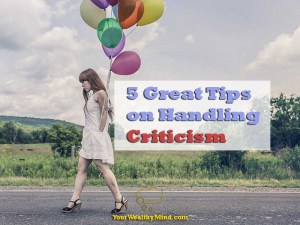 5 Great Tips on Handling Criticism