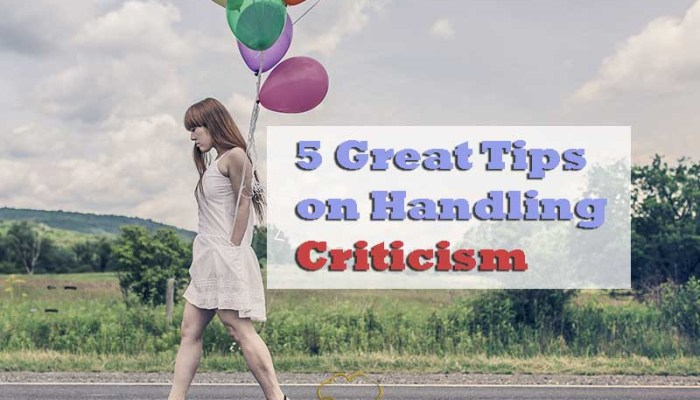5 Great Tips on Handling Criticism - Your Wealthy Mind