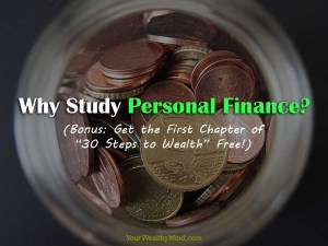 Why Study Personal Finance - Your Wealthy Mind