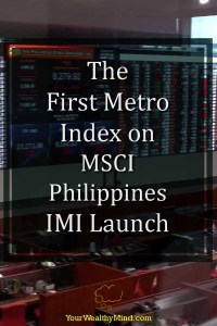 The First Metro Index on MSCI Philippines IMI Launch - Your Wealthy Mind