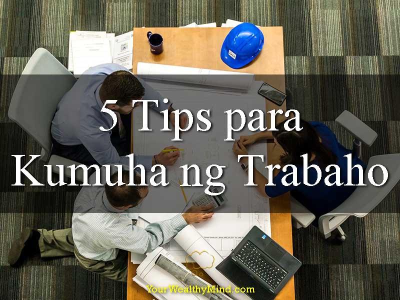 5 Tips Para Kumuha ng Trabaho - Your Wealthy Mind