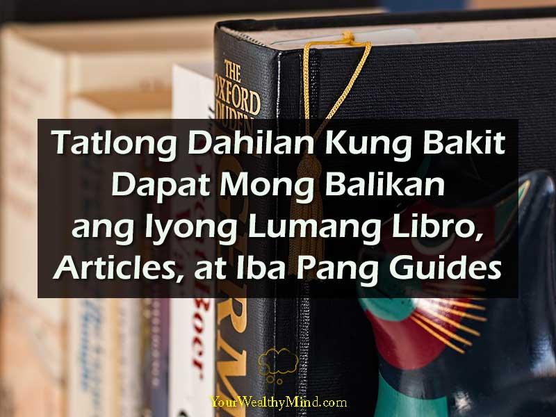 Tatlong Dahilan Kung Bakit Dapat Mong Balikan ang Iyong Lumang Libro Articles at Iba Pang Guides Your Wealthy Mind