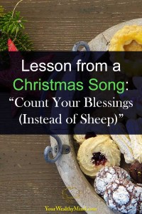 Lesson from a Christmas Song Count Your Blessings Instead of Sheep your wealthy mind
