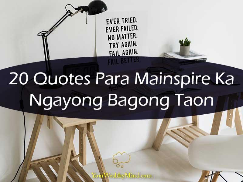 20 Quotes Para Mainspire Ka Ngayong Bagong Taon Your Wealthy Mind