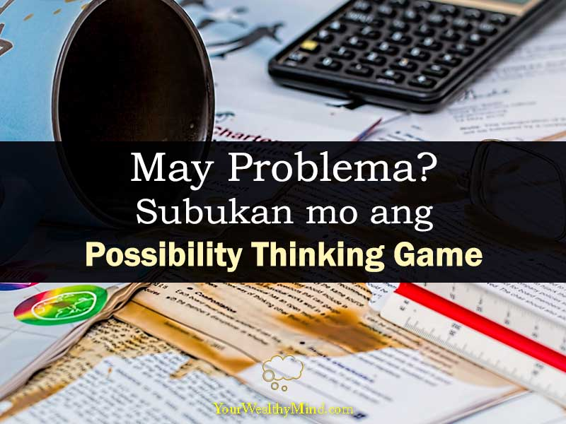possibility thinking game your wealthy mind