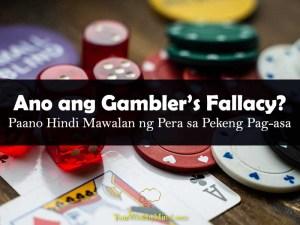 Ano ang Gamblers Fallacy Paano Hindi Mawalan ng Pera sa Pekeng Pagasa your wealthy mind