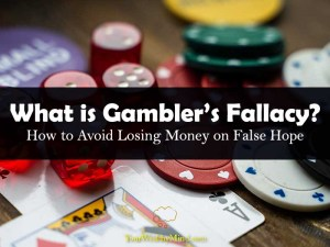 What is Gamblers Fallacy How to Avoid Losing Money on False Hope your wealthy mind