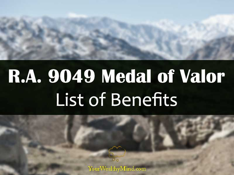 ra 9049 medal of valor list of benefits