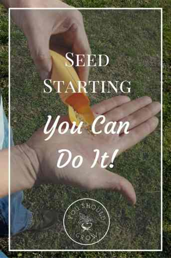Starting your plants from seed is easier than you may think. Follow our step by step guide at YouShouldGrow.com