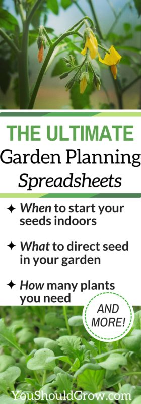 The ultimate garden planning spreadsheets. Find out when to start your seeds, how many plants you need, and more!