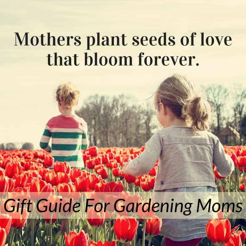 Fabulous Gifts For Gardening Moms
