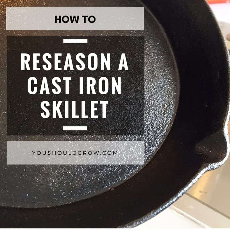 How to Reseason a Cast Iron Skillet In 3 Easy Steps