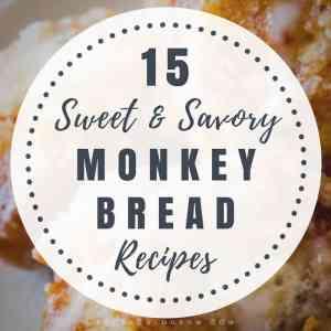 15 Sweet & Savory Monkey Bread Recipes
