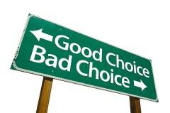good bad choices