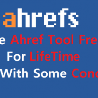 How To use Ahref Tool Free For Lifetime ? [ Still Working LootLo ]