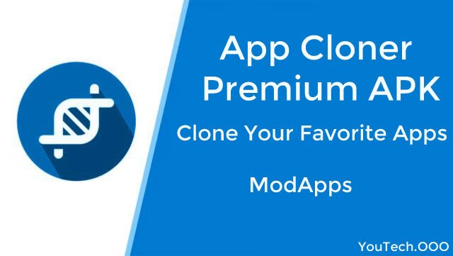 App Cloner Premium Modded Apk Latest Pro Version 2019 » YouTech