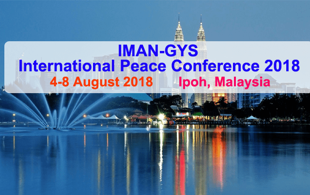IMAN-GYS International Peace Conference 2018 in Ipoh, Malaysia