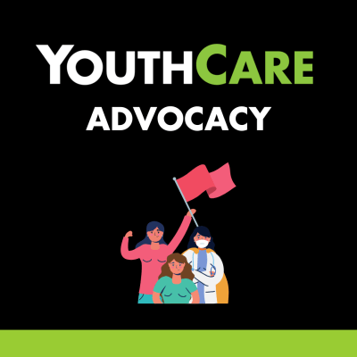 Advocacy at youthcare