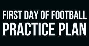 First Day of Football Practice Plan