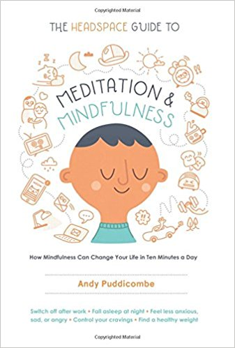"""The Headspace Guide to Meditation and Mindfulness"" للكاتب ""Andy Puddicombe"""