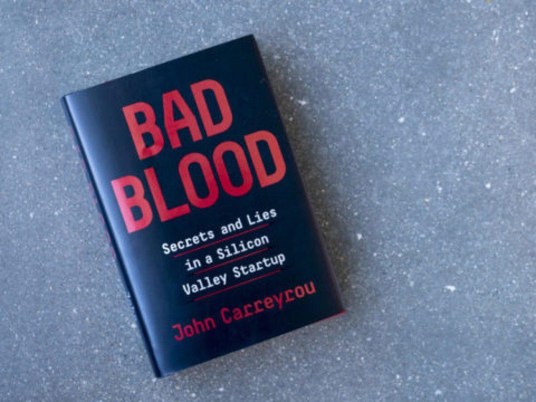"""Bad Blood"" للكاتب ""John Carreyrou"""