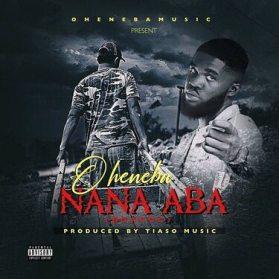 Nana Aba - Oheneba Music download
