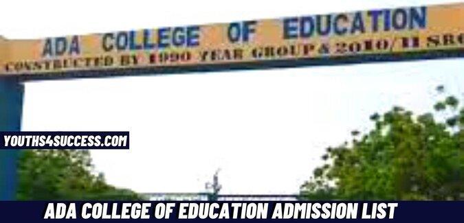 Ada College Of Education Admission List