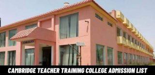 Cambridge Teacher Training College Admission List