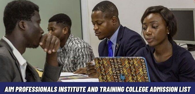 AIM Professionals Institute And Training College Admission List