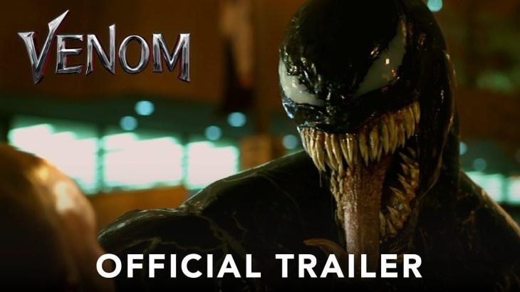 VENOM – Official Trailer (HD)