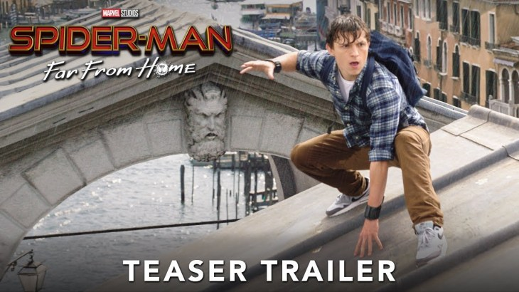 SPIDER-MAN: FAR FROM HOME – Official Teaser Trailer