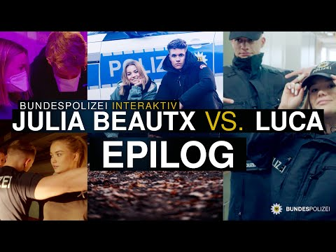 Epilog: Bundespolizei interaktiv – Julia Beautx vs. LUCA