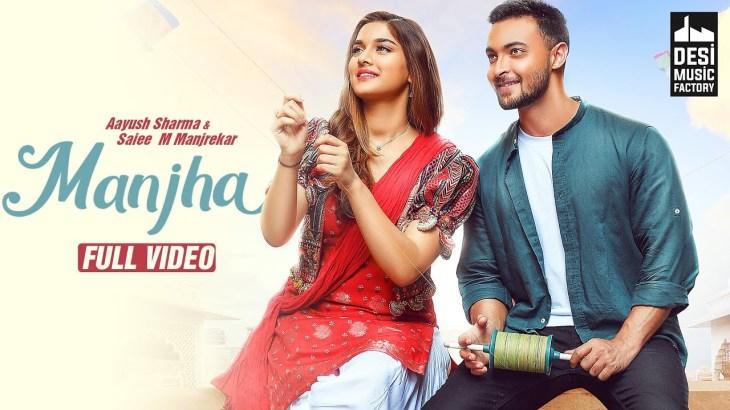 MANJHA – Aayush Sharma & Saiee M Manjrekar | Vishal Mishra | Riyaz Aly | Anshul Garg