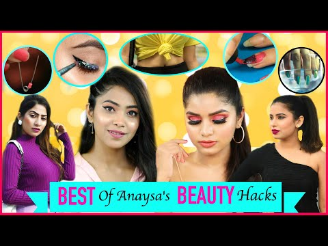 Best of Anaysa's BEAUTY Hacks |