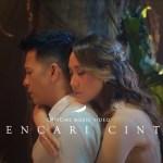 NOAH Feat. BCL – Mencari Cinta (Official Music Video)