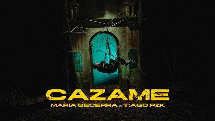 Maria Becerra, Tiago PZK – CAZAME (Official Video)