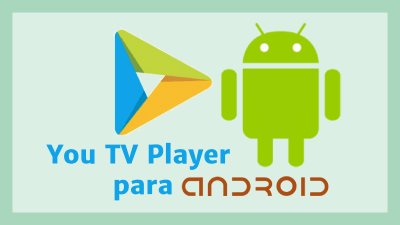 descargar you tv player para android apk pro