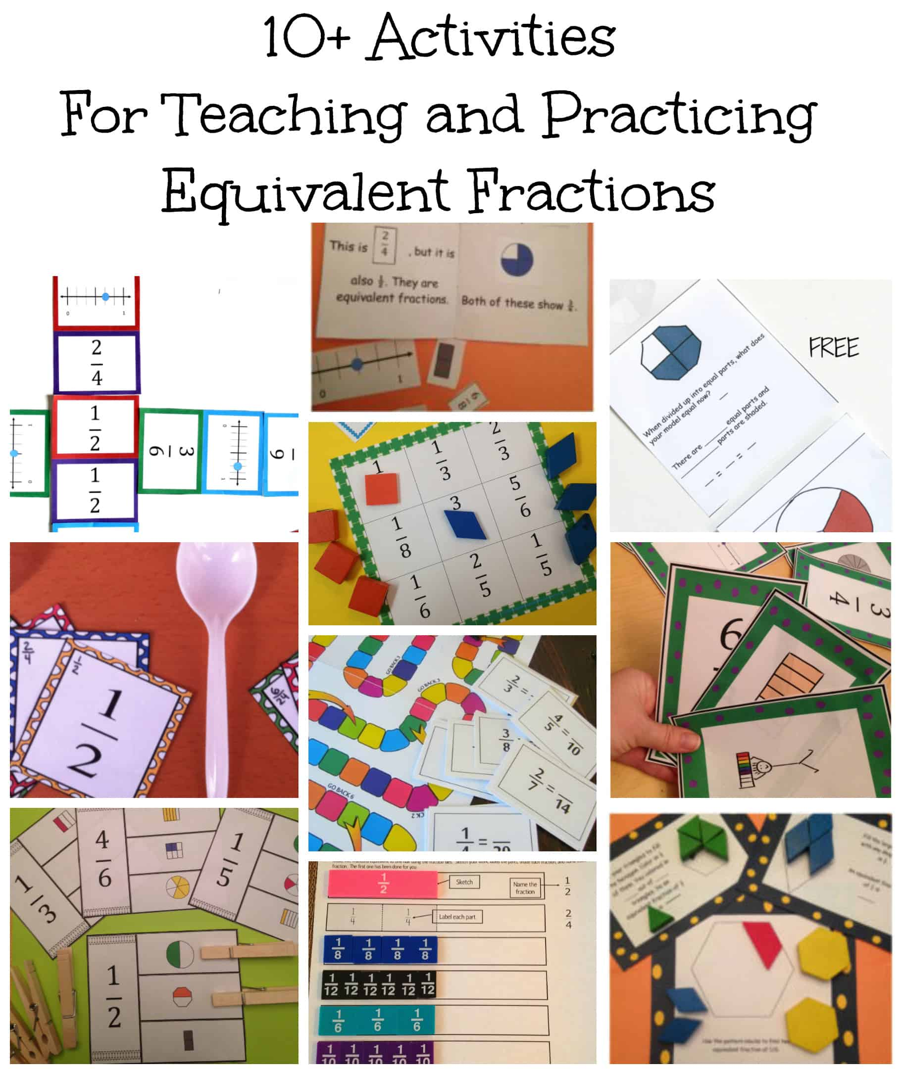 10 Activities To Teach And Practice Equivalent Fractions
